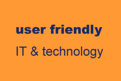 User friendly IT